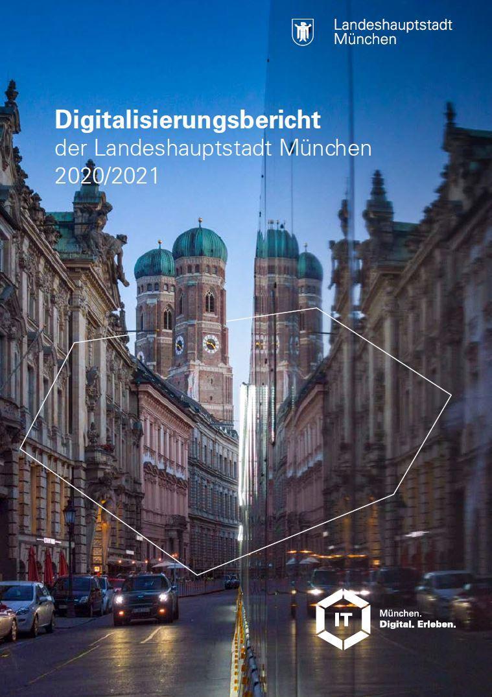 Ansicht des Digitalisierungsberichtes München 2020_2021