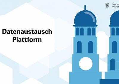München startet seine Datenaustauschplattform